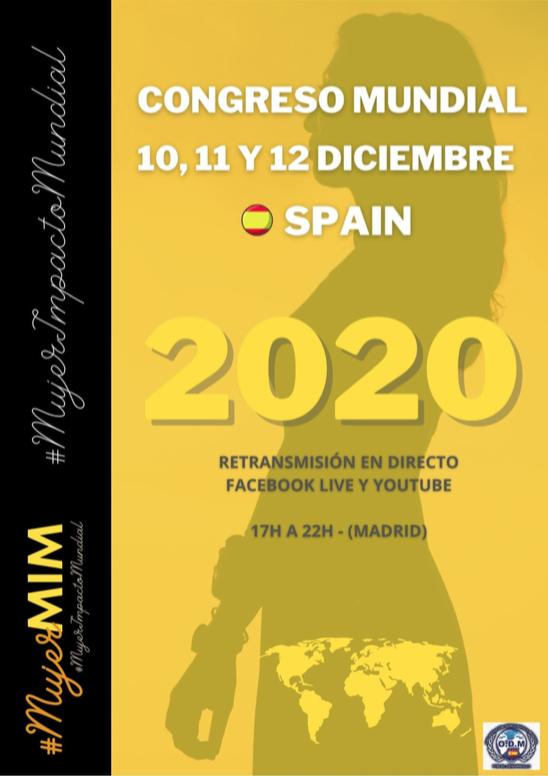 España es epicentro del Congreso MIM, Mujer de Impacto Mundial