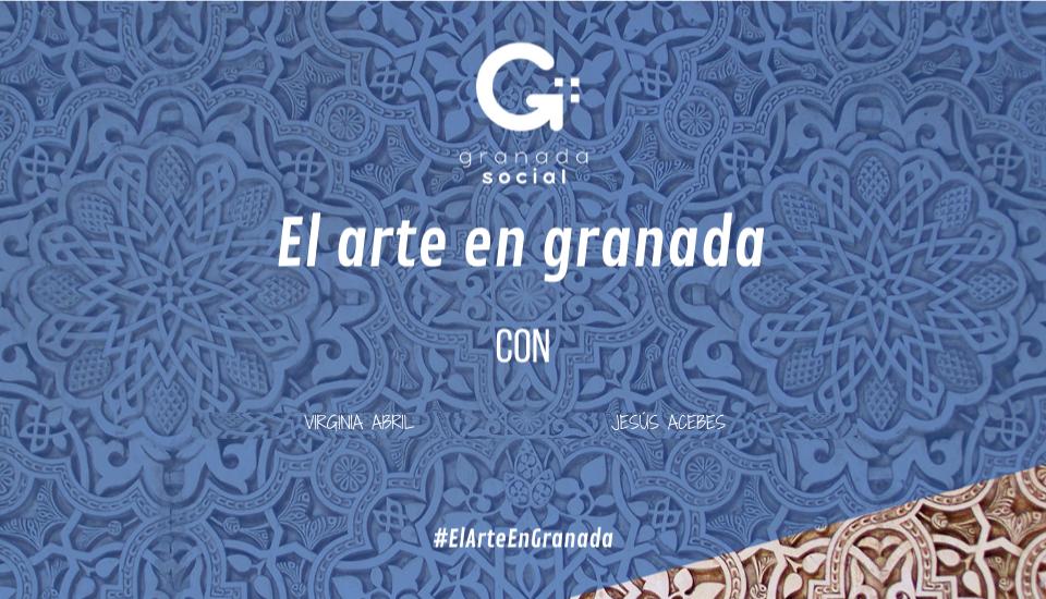 El arte de Granada, duodécima entrega