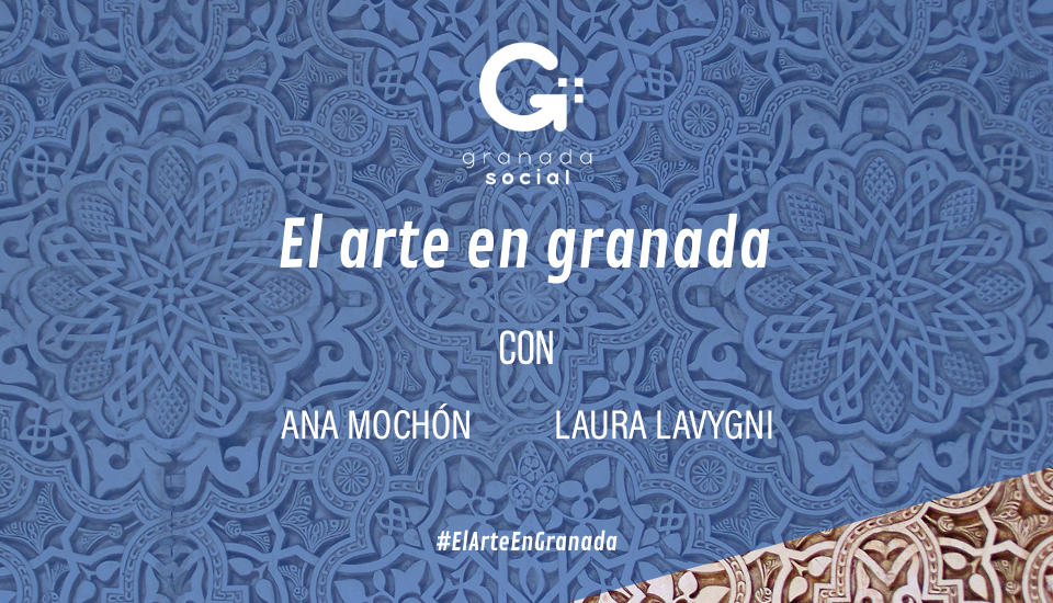El arte de Granada: decimotercera entrega