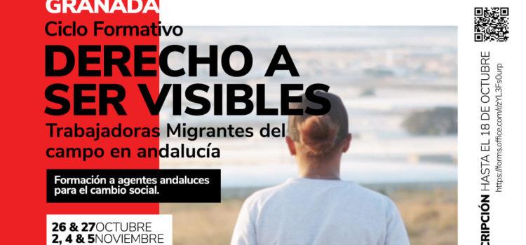 Derecho a ser visibles: Trabajadoras migrantes del campo en Andalucía.