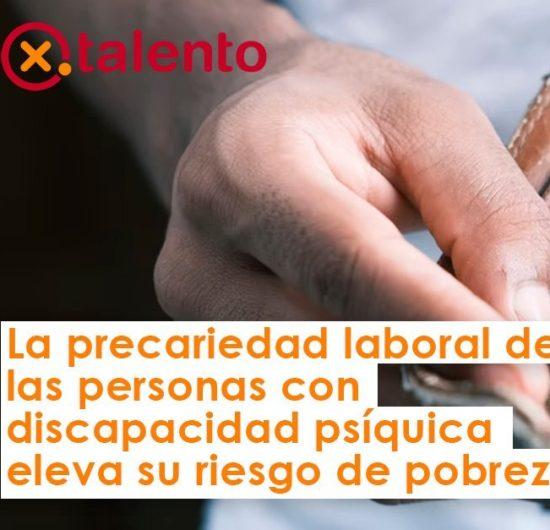 La precariedad laboral de las personas con discapacidad psíquica eleva su riesgo de pobreza